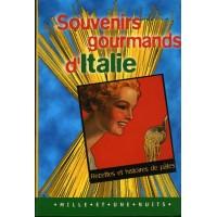 SOUVENIRS GOURMANDS D'ITALIE
