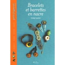 Bracelets et barettes en nacre