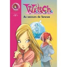 Witch, numéro 4 : Au secours de Taranée