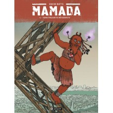 Mamada, Tome 2 : Tonitruante Résidente