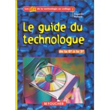 Le Guide du technologue de la 6e à la3e