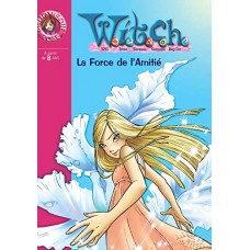 WITCH 14 - La Force de l'Amitié