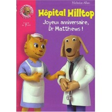Hôpital Hilltop : Joyeux anniversaire, Dr Matthews !