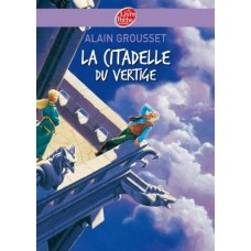 La citadelle du vertige de  Grousset, Alain
