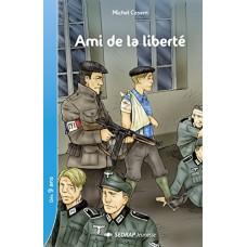 Ami de la libert CM1/CM2 (Le roman )