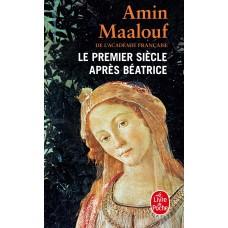 Le Premier Siècle après Béatrice de  Maalouf, Amin