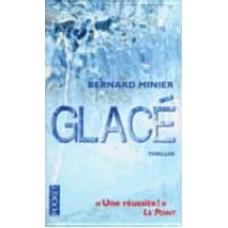 Glacé de  Minier, Bernard
