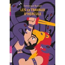 Les douze travaux d'Hercule de  Buisset, Dominique