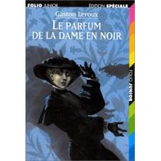 LE PARFUM DE LA DAME EN NOIR de  Gaston Leroux