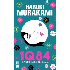 1Q84 Livre 2 de  Murakami, Haruki