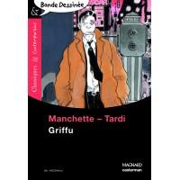 Griffu de  Tardi, Jacques & Manchette, Jean-Patrick