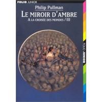 Le Miroir D'Ambre de  Pullman, Philip